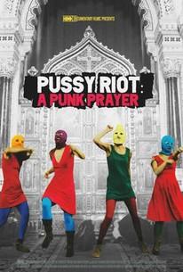 Pussy Riot- - A Punk Prayer