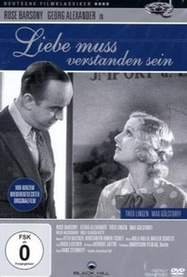 Liebe muß verstanden sein (Love Must Be Understood)