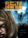 Flight of the Living Dead: Outbreak on a Plane (Plane Dead)