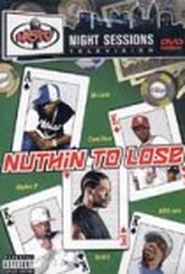 Nuthin' to Lose