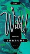 Erasure Live Wild!