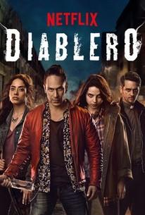 Diablero: Season 1 - Rotten Tomatoes