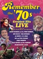 Remember: The 70's Greatest Hits Live