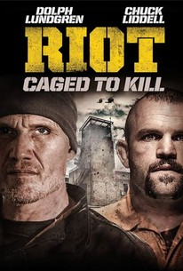 Riot (2015) - Rotten Tomatoes