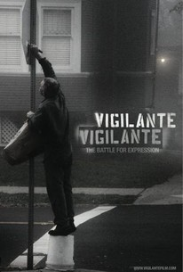 Vigilante Vigilante: The Battle for Expression
