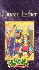 Greatest Adventure Stories from the Bible: Queen Esther
