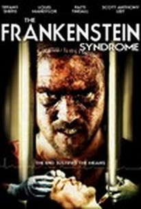 The Frankenstein Syndrome (The Frankenstein Experiment)