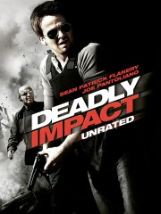 Deadly Impact (To Live and Die)