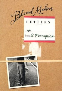 Blind Melon: Letters from a Porcupine