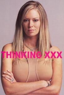 Thinking XXX