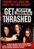 Get Thrashed (The Story of Thrash Metal)