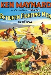 Between Fighting Men