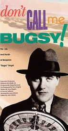 Don't Call Me Bugsy