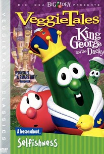 VeggieTales: King George and the Ducky