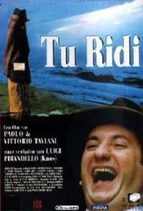 Tu ridi (You Laugh) (You're Laughing)