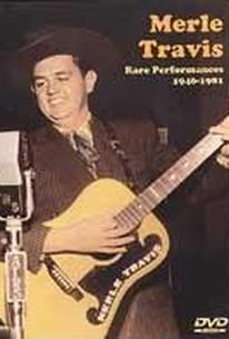 Merle Travis - Rare Performances 1946-1981