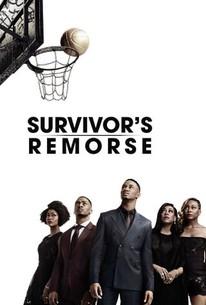 Survivor's Remorse - Rotten Tomatoes