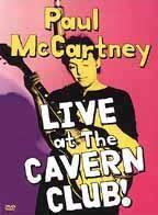 Paul McCartney - Live at the Cavern Club