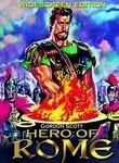 Il Colosso di Roma (Hero Of Rome)