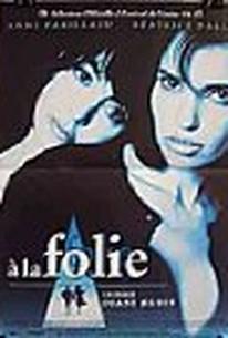 A la folie (Six Days, Six Nights)