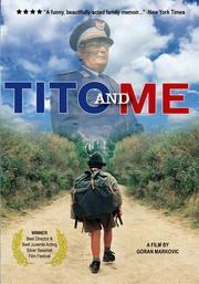 Tito and Me