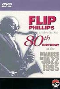 Flip Phillips Celebrates His 80th Birthday