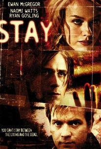 Stay (2005) - Rotten Tomatoes  Stay (2005) - R...