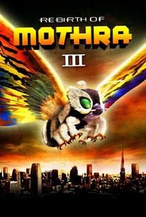 Mosura 3: Kingu Gidora raishu (Rebirth of Mothra III)