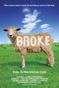 Broke: The New American Dream