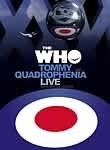 The Who: Tommy and Quadrophenia Live with Special Guests