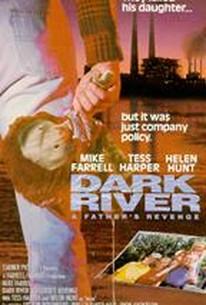 Dark River - A Father's Revenge