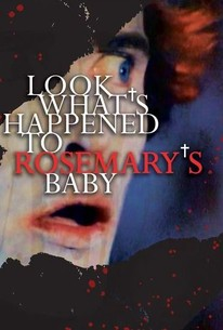 Look What's Happened to Rosemary's Baby (Rosemary's Baby II)