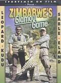 Sportsmen on Film - Zimbabwe's Glamour Game