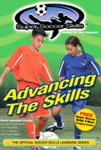 Super Soccer Skills - Advancing the Skills