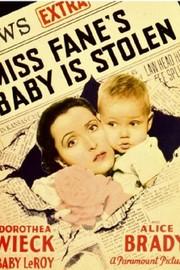 Miss Fane's Baby Is Stolen