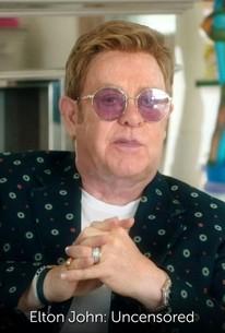 Elton John: Uncensored