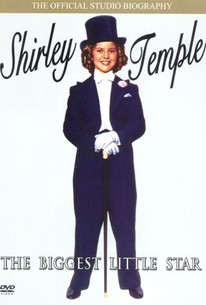 Shirley Temple: Biggest Little Star