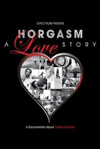 Horgasm: A Love Story