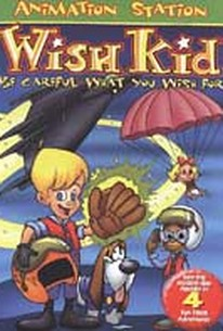 Wish Kid - Be Careful What You Wish For