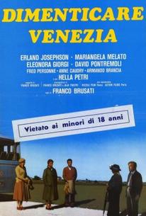 Dimenticare Venezia (To Forget Venice)
