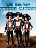 Three Amigos!