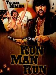 Corri, uomo, corri (Run, Man, Run)