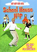 Hip Hop For Kids - School House Hop