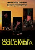 Held Hostage in Colombia