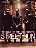 Street Gun