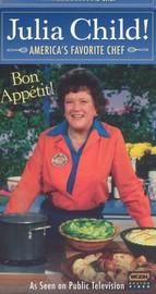 Julia Child! America's Favorite Chef