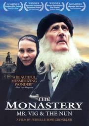 The Monastery: Mr. Vig and the Nun