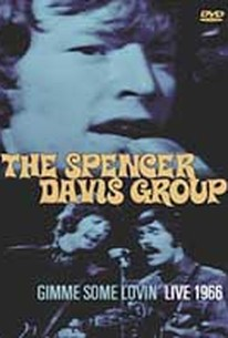Spencer Davis Group - Gimme Some Lovin': Live 1966