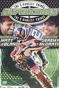 Five Coolest Things - Supercross