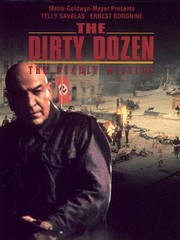 Dirty Dozen: The Deadly Mission